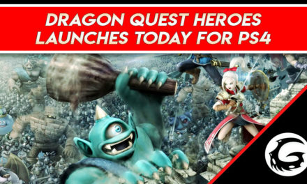 Dragon Quest Heroes Now Available on PS4 – Launch Trailer
