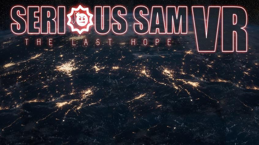Serious Sam VR: The Last Hope Announced