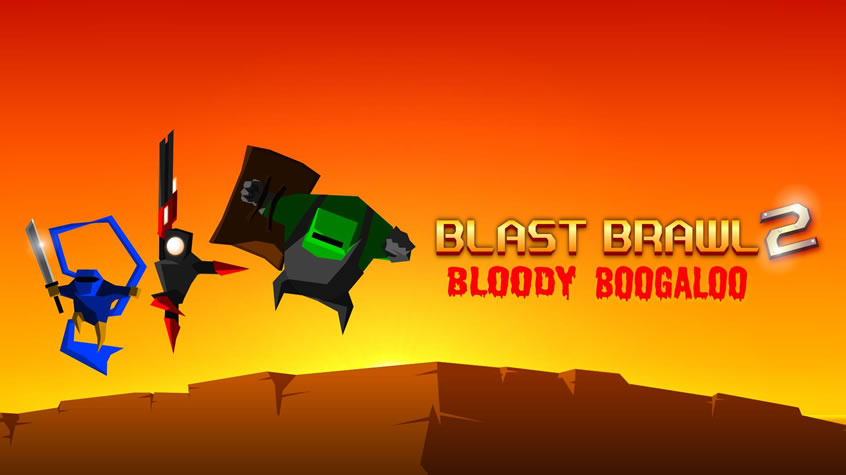 Blast Brawl 2: Bloody Boogaloo is Now Available
