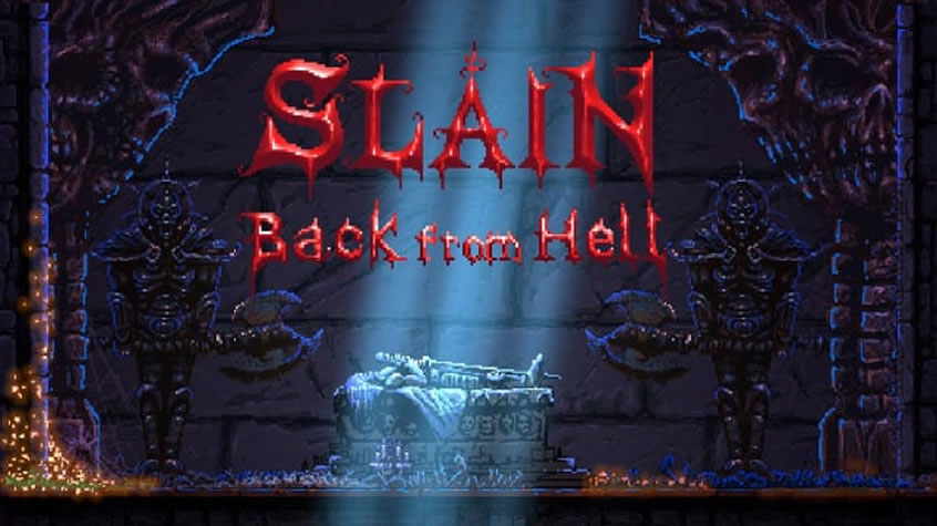 Slain: Back from Hell is Available Now