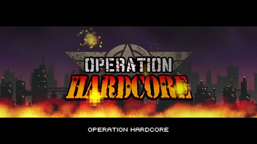 Operation Hardcore is Available Now