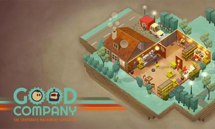 Good Company – A Corporate Machinery Simulator Will Launch Late 2018