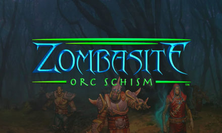 Zombasite: Orc Schism is Available Now