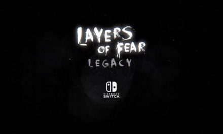 Layers of Fear: Legacy is Now Live on the Nintendo Switch