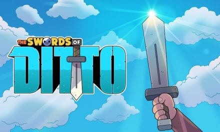 The Swords of Ditto Launches April 24 – PS4/PC