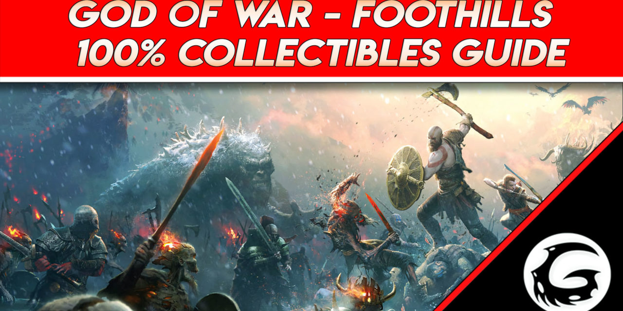 Foothills 100% Collectibles Video Guide – God of War