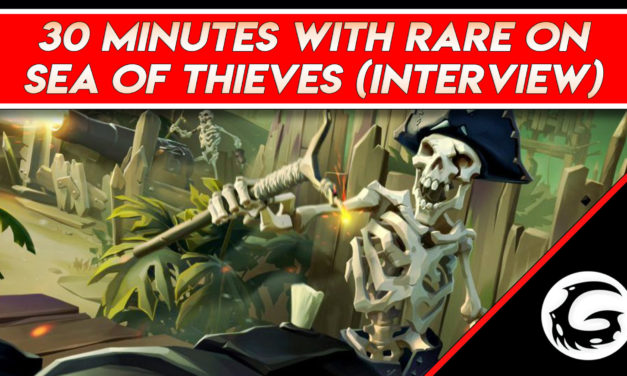 30 minutes with Rare on Sea of Thieves – Interview With Mike Chapman and Joe Neate