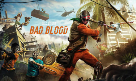 Dying Light: Bad Blood Will Begin its Early Access Next Month