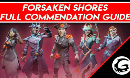 Forsaken Shores – Full Commendation Guide for Sea of Thieves
