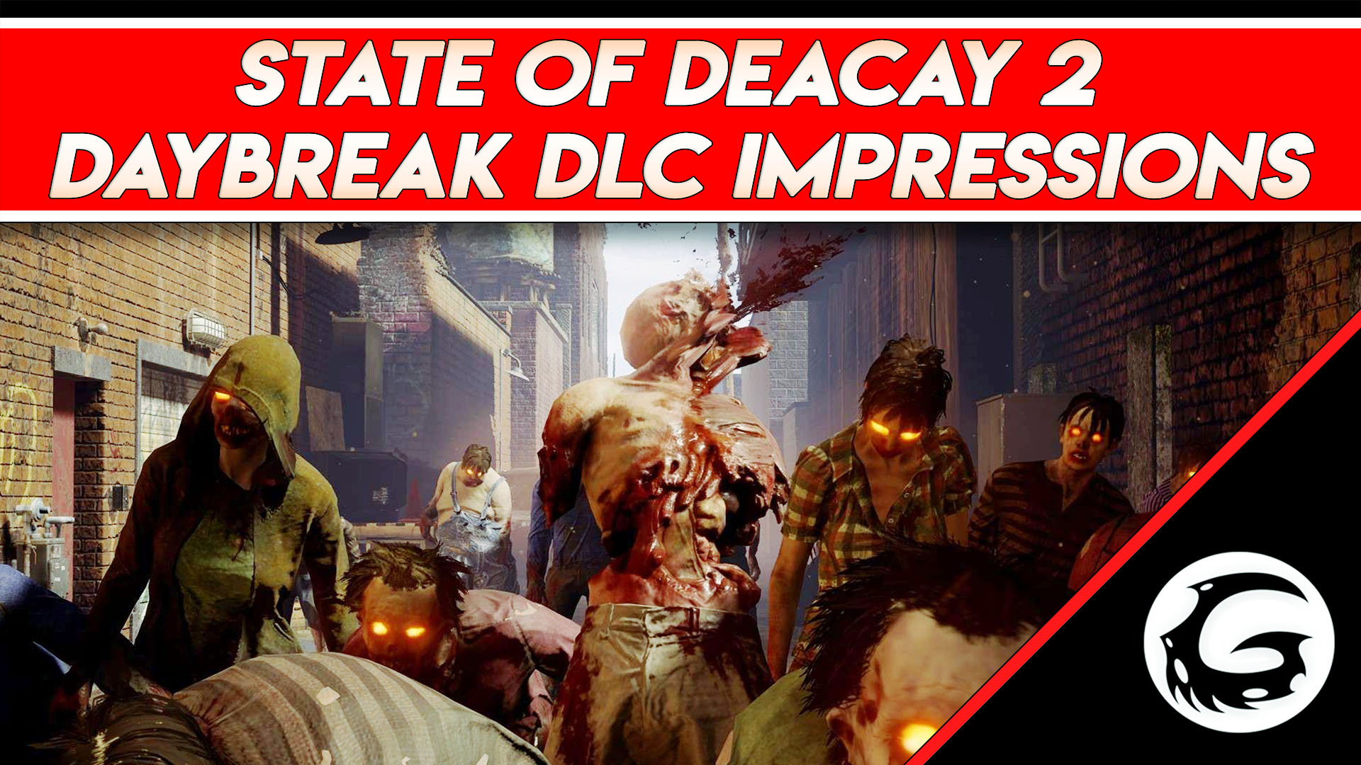 State of Decay 2: Daybreak Impressions | Gaming Instincts