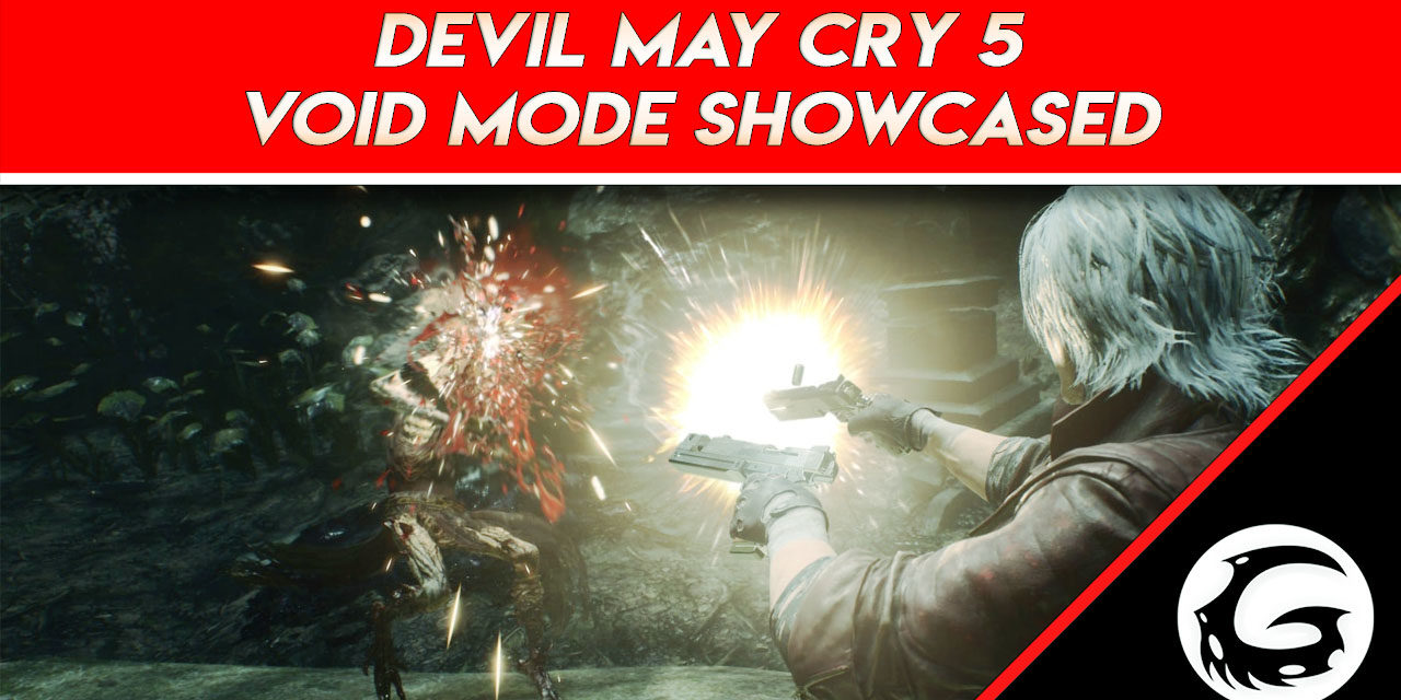 X018: Void Mode Announced for Devil May Cry 5