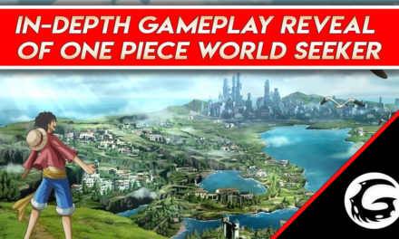 In-Depth Gameplay Reveal of One Piece World Seeker