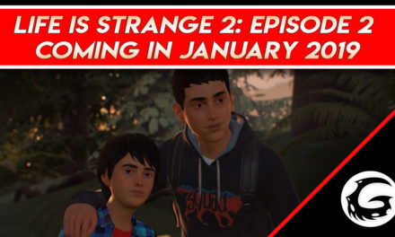 Life is Strange 2: Episode 2 Coming in January 2019