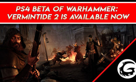 PS4 Beta of Warhammer: Vermintide 2 is Available Now