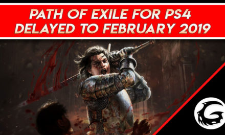 Path of Exile for PS4 Delayed to February 2019