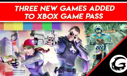 Three New Games Added to Xbox Game Pass