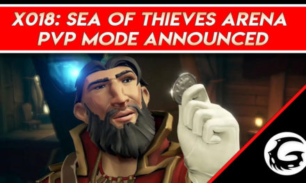 X018: Sea of Thieves Arena PVP Mode Announced
