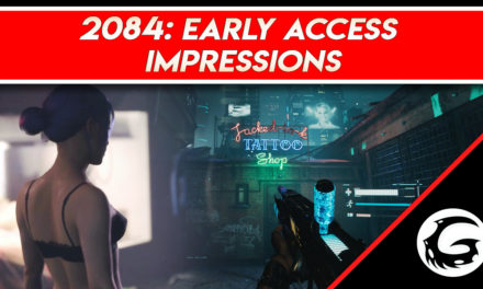 2084 – Early Access Impressions