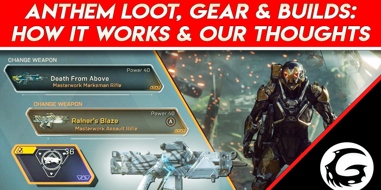 Anthem Loot, Builds, and Gear: How it Works and Our Thoughts