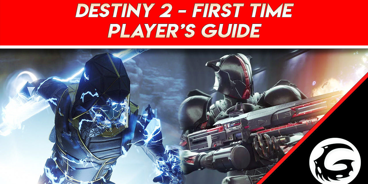 Destiny 2 – First-Time Player's Guide