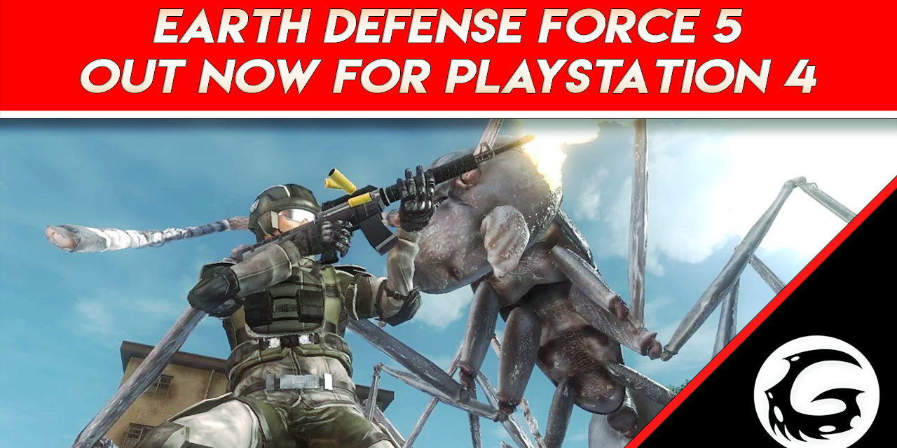 Earth Defense Force 5 Out Now for PlayStation 4