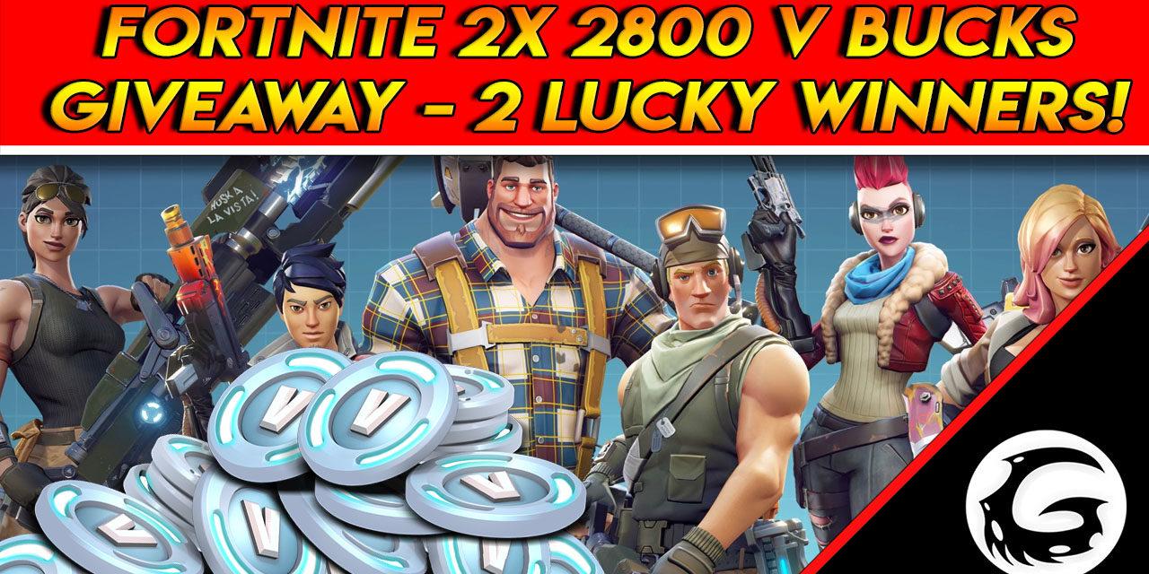 Weekly Fortnite 2X 2800 V-Bucks Giveaway Announcement