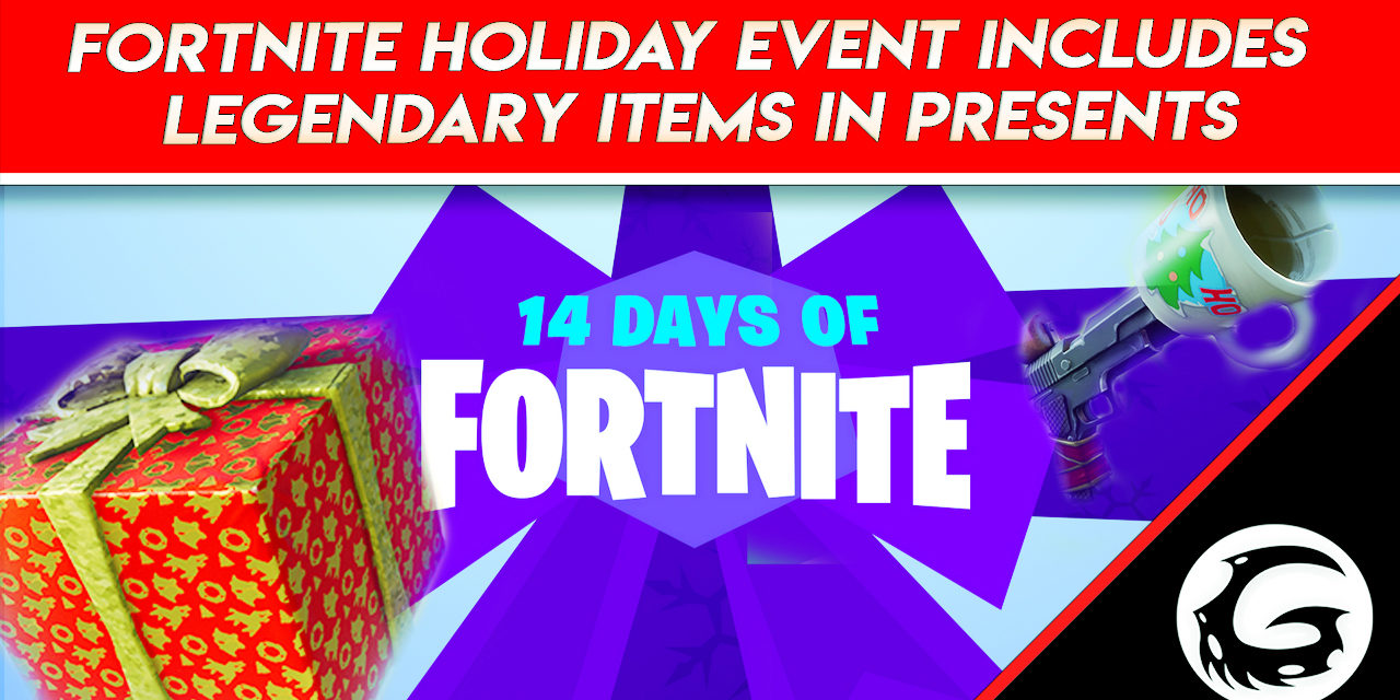 Fortnite Holiday Event Includes Legendary Items In Presents