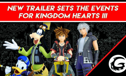 New Trailer Sets the Events for Kingdom Hearts III