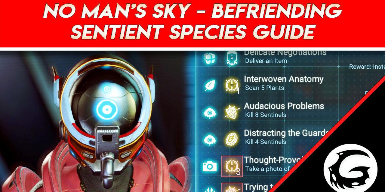 No Man's Sky – Befriending Sentient Species Guide