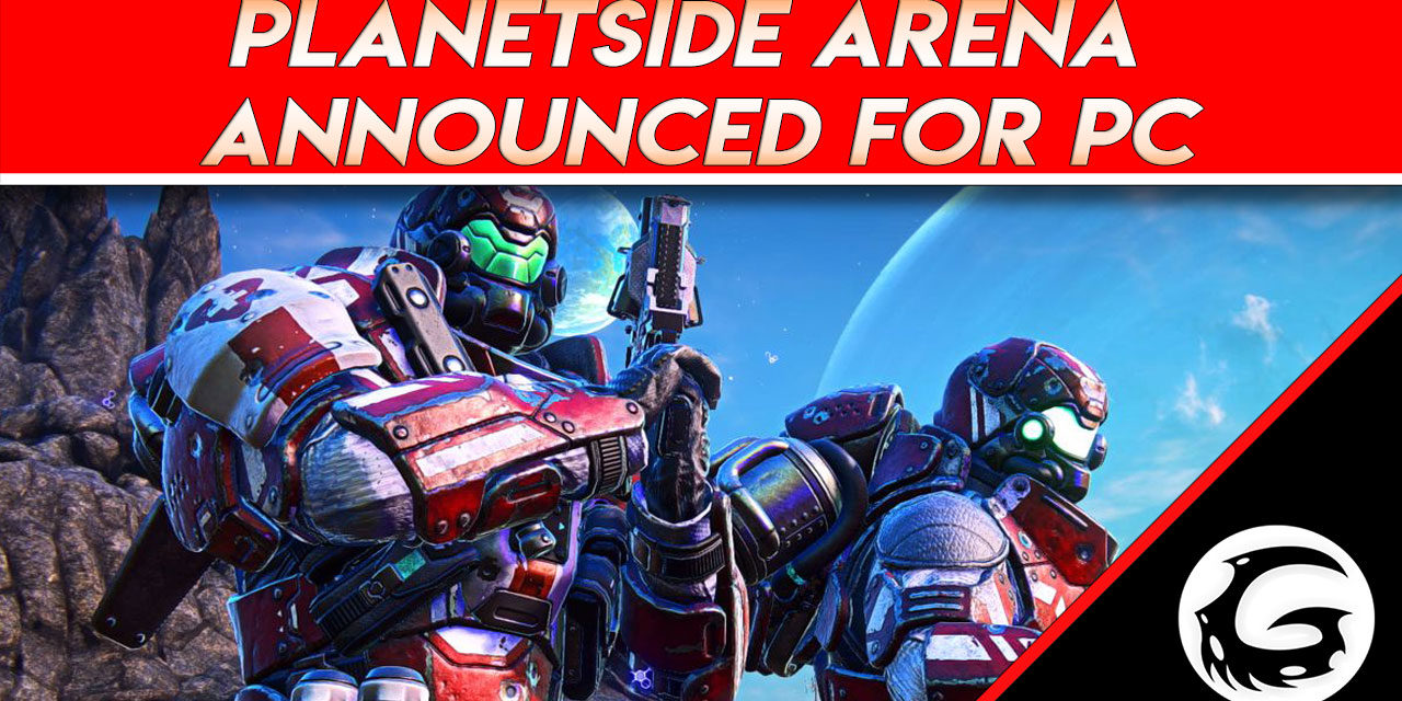 PlanetSide Arena Announced for PC