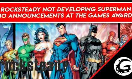 Rocksteady: No Announcement At The Game Awards, New IP Is Not Superman