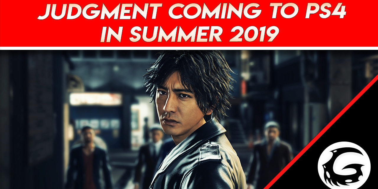 Judgment Coming to PS4 in Summer 2019