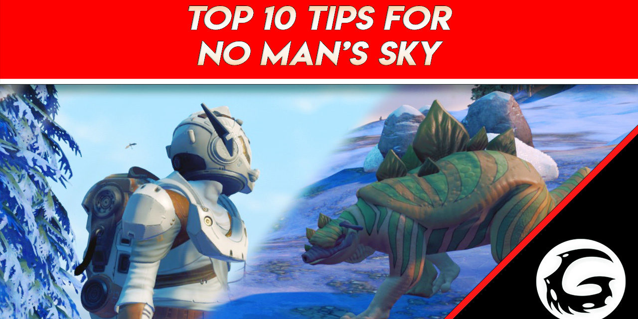 Top 10 Tips For Beginners in No Man's Sky