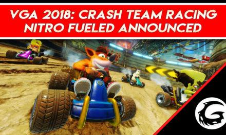 VGA 2018: Crash Team Racing Nitro Fueled announced