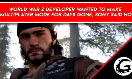 World War Z Developer Wanted to Make Multiplayer Mode for Days Gone, Sony Said No