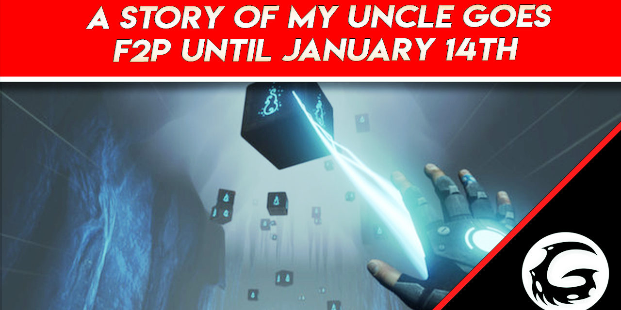 A Story Of My Uncle Goes F2P Until January 14th