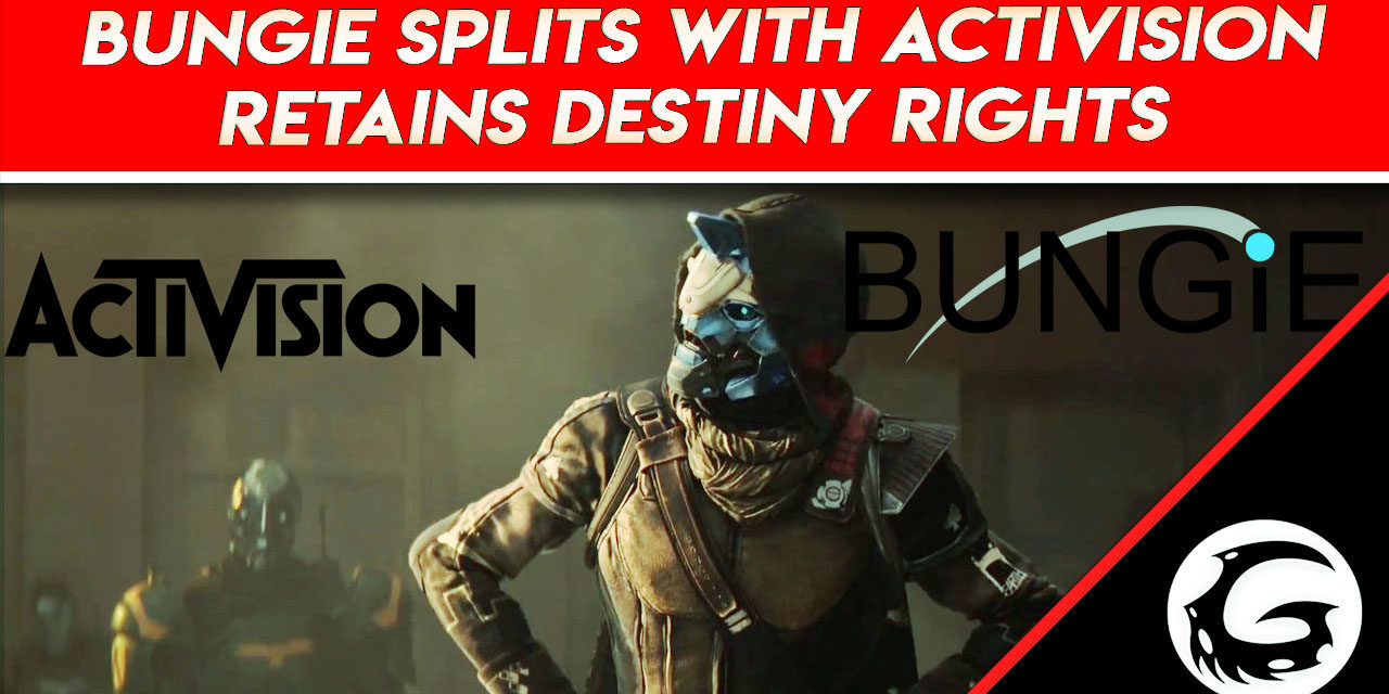 Bungie Splits With Activision, Retains Destiny Rights