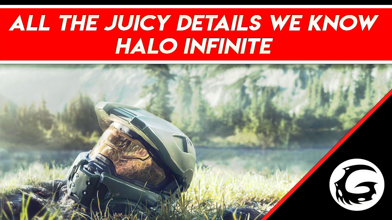 All The Current Hot Details About Halo Infinite | Gamng