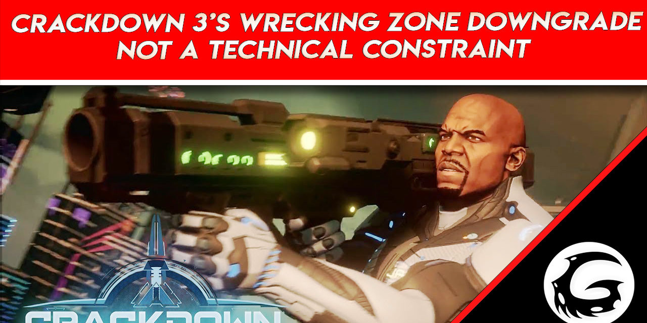 Crackdown 3's Wrecking Zone Multiplayer Downgrade 'Not a Technical Constraint'