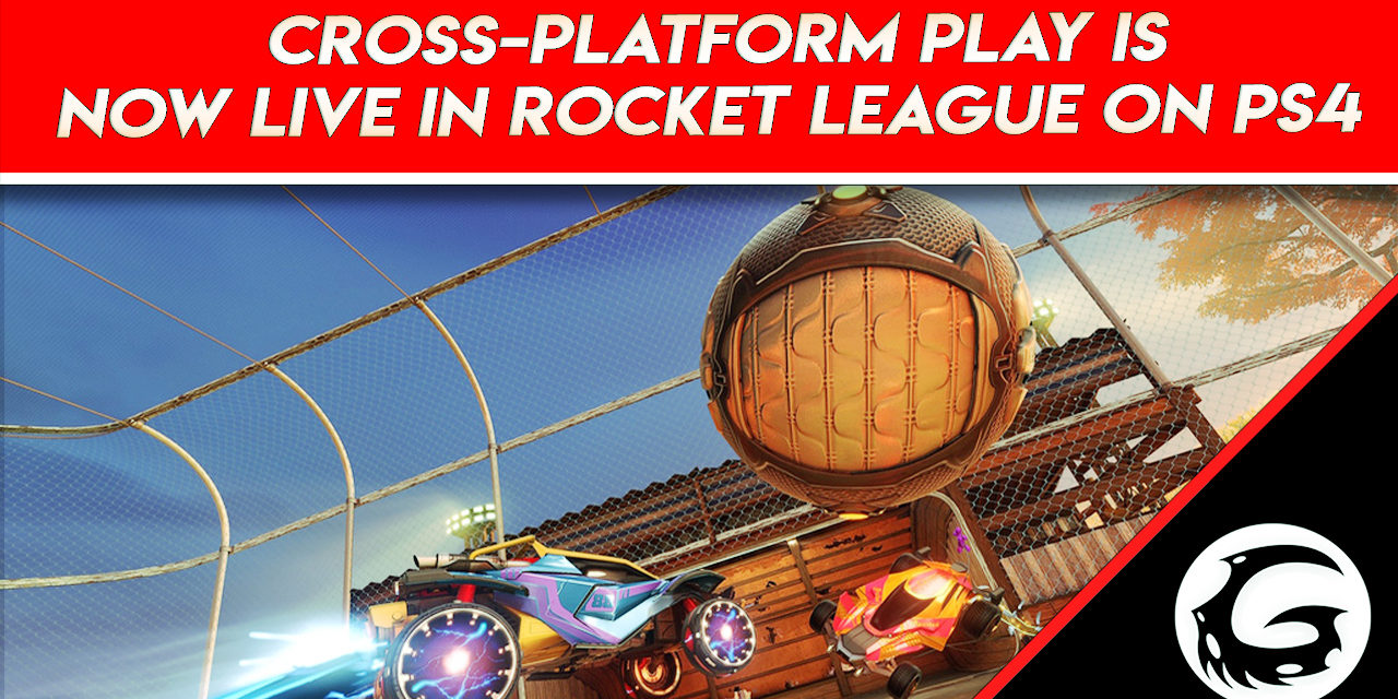 Cross-Platform Play Is Now Live In Rocket League on PS4