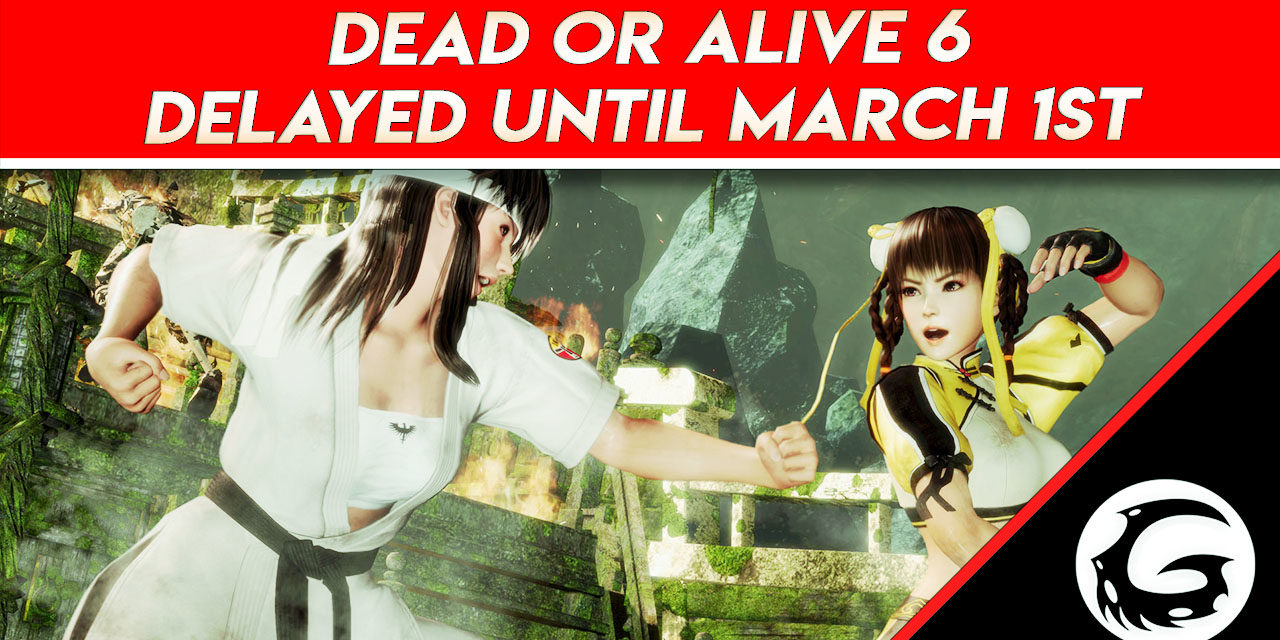 Dead Or Alive 6 Delayed Until March 1st