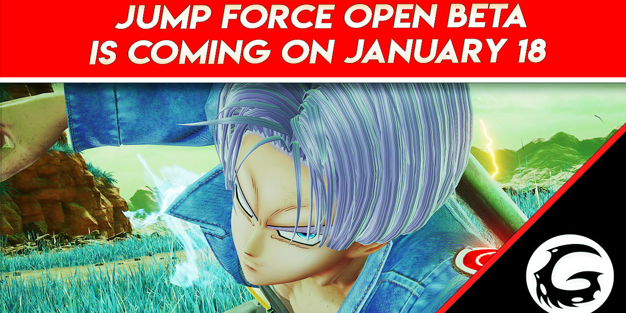 Jump Force Open Beta Is Coming On January 18