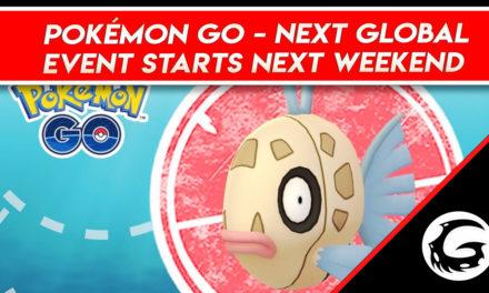 Pokémon GO Next Global Event Starts Next Weekend