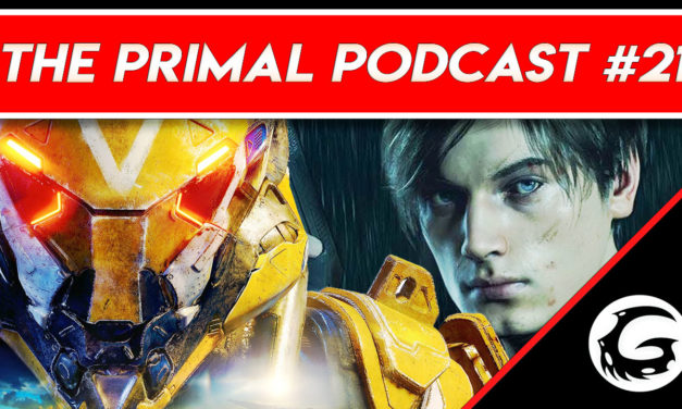 Anthem Blew us Away and Resident Evil 2 is Survival Horror Perfection – The Primal Podcast #21
