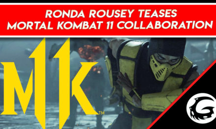 Ronda Rousey Teases Mortal Kombat 11 Collaboration