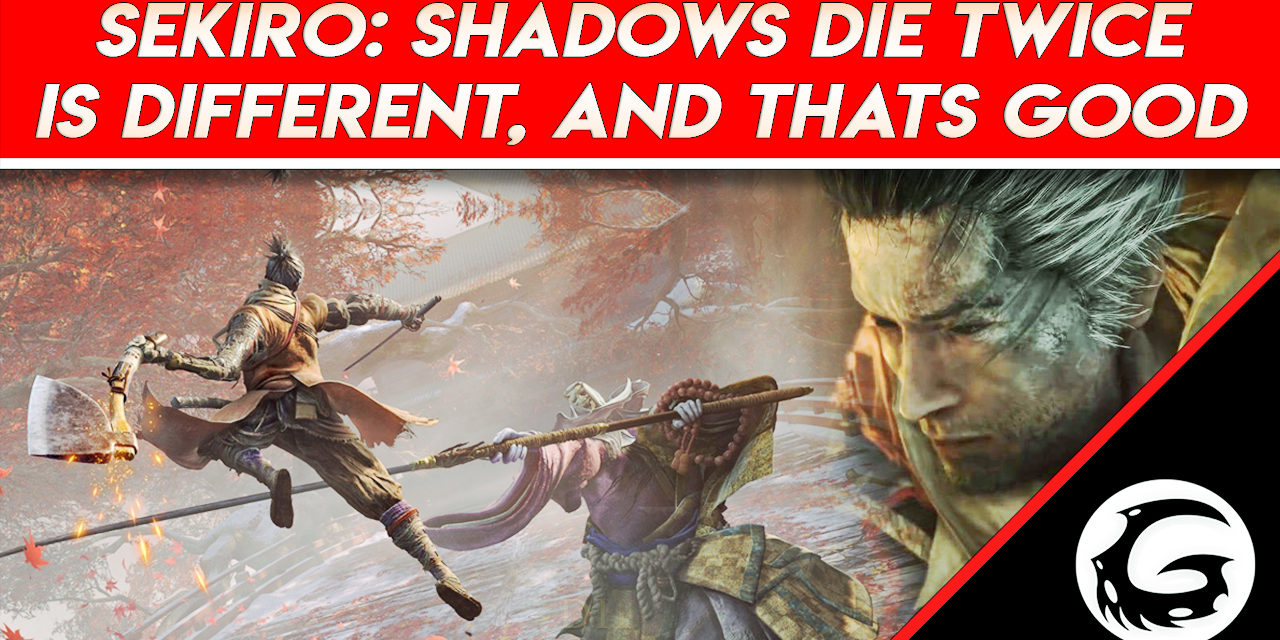 Sekiro: Shadows Die Twice is Different from Soulsborne and That's Good