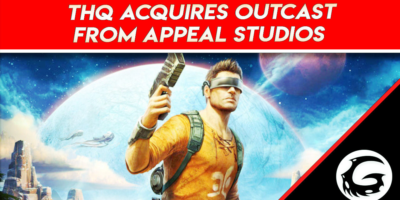 THQ Acquires Outcast From Appeal Studios