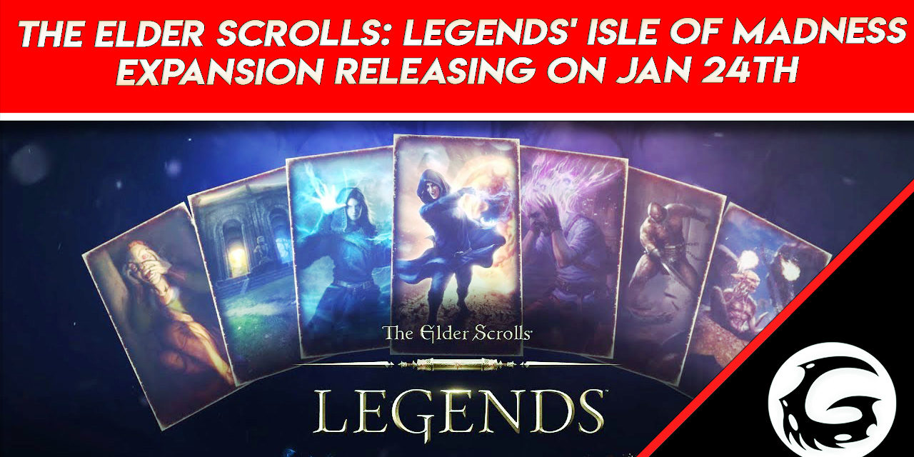 The Elder Scrolls: Legends' Isle of Madness Expansion Releasing on January 24th