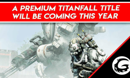 "A ""Premium"" Titanfall Title Will Be Coming This Year"
