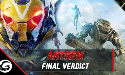 Anthem: The Final Verdict -Our Review